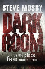 Dark Room - Steve Mosby