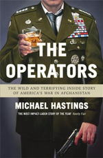 The Operators : The Wild and Terrifying Inside Story of America's War in Afghanistan - Michael Hastings
