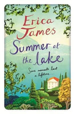 The Summer at the Lake - Erica James