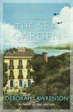 The Sea Garden - Deborah Lawrenson