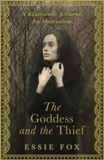 The Goddess and the Thief - Essie Fox