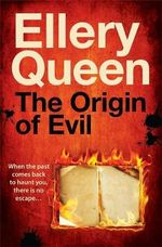 The Origin of Evil - Ellery Queen