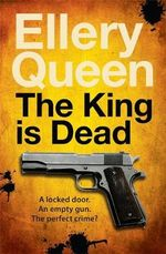 The King is Dead - Ellery Queen