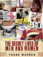 The Secret Lives of Men and Women : A PostSecret Book - Frank Warren