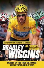 In Pursuit of Glory - Bradley Wiggins