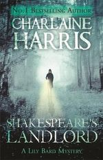 Shakespeare's Landlord : Lily Bard : Book 1 - Charlaine Harris
