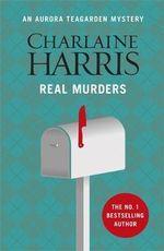 Real Murders : Aurora Teagarden : Book 1 - Charlaine Harris