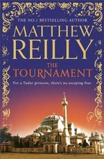Tournament - Matthew Reilly