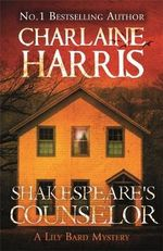 Shakespeare's Counselor : Lily Bard : Book 5 - Charlaine Harris