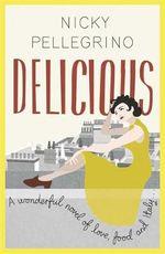 Delicious - Nicky Pellegrino