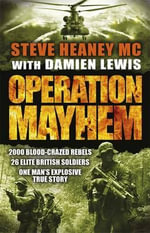 Operation Mayhem - Steve Heaney