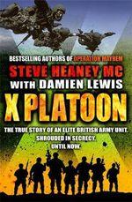 X Platoon - Steve Heaney