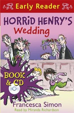 Horrid Henry's Wedding - Francesca Simon