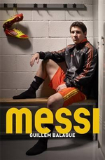 Messi - Guillem Balague