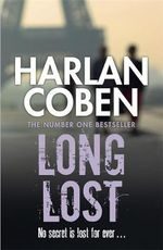 Long Lost : Myron Bolitar : Book 9 - Harlan Coben