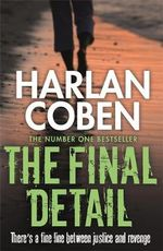The Final Detail : Myron Bolitar : Book 6 - Harlan Coben