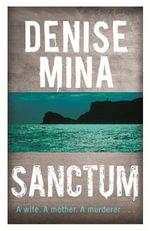 Sanctum - Denise Mina