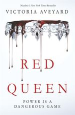 The Red Queen - Victoria Aveyard