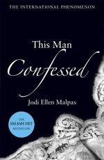 This Man Confessed - Jodi Ellen Malpas