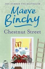 Chestnut Street : Order now for your chance to win!* - Maeve Binchy