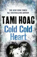 Cold, Cold Heart - Tami Hoag