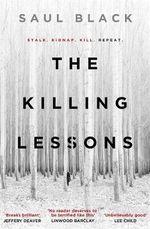The Killing Lessons - Saul Black