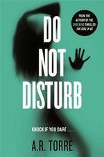 Do Not Disturb - A. R. Torre