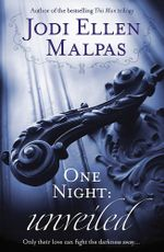 One Night : Unveiled - Jodi Ellen Malpas