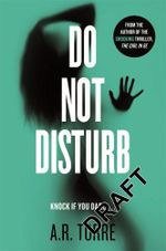 Do Not Disturb - A. R. Torre
