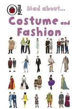 Costume and Fashion : Mad About... - Deborah Murrell