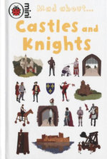 Castles and Knights : Mad About... - Deborah Murrell