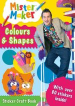 Colours and Shapes Sticker Craft Book : Mr Maker: Activity Book - Ladybird