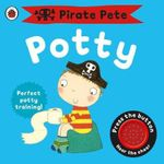 Pirate Pete's Potty : A Ladybird Potty Training Book - Andrea Pinnington