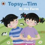 Topsy and Tim At the Farm - Jean Adamson