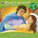 Read it Yourself : Sleeping Beauty : Ladybird Readers - Level 2 - Ladybird