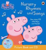 Nursery Rhymes and Songs : Book and CD : Peppa Pig Series - Ladybird