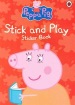 Peppa Pig - Stick and Play  : Sticker Book