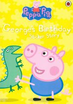 Peppa Pig : George's Birthday : Sticker Book