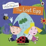 Ben and Holly's Little Kingdom : The Lost Egg Storybook - Ladybird