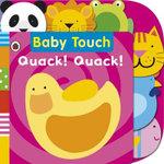 Quack! Quack!  : Baby Touch