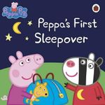 Peppa's First Sleepover : Peppa Pig Series - Ladybird