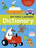 My First Ladybird Dictionary - Ladybird