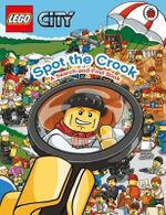 LEGO City : Spot the Crook : A Search and Find Book - Lego