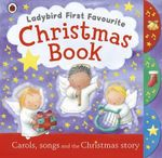 Ladybird First Favourite Christmas Book - Alicia Padron