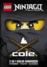 LEGO Ninjago : Cole/Jay 2-in-1 Ninja Handbook - Ladybird