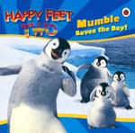 Happy Feet Two : Mumble Saves the Day! - Judy Katschke