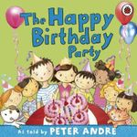 Peter Andre : A Happy Birthday Party - Peter Andre