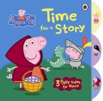 Peppa Pig : Time for a Story with Peppa Pig Tabbed Board Book - Ladybird