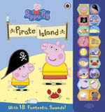 Peppa Pig : On Pirate Island Sound Book - Ladybird