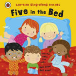 Five in the Bed : Ladybird Singalong Rhymes